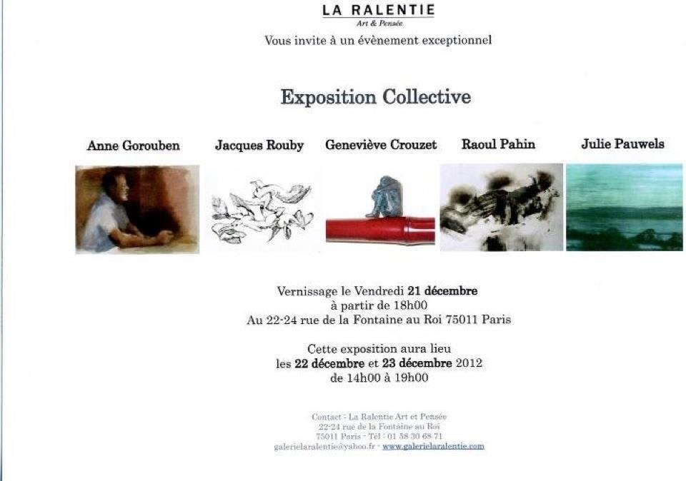 Exposition collective à la Galerie La Ralentie, Paris